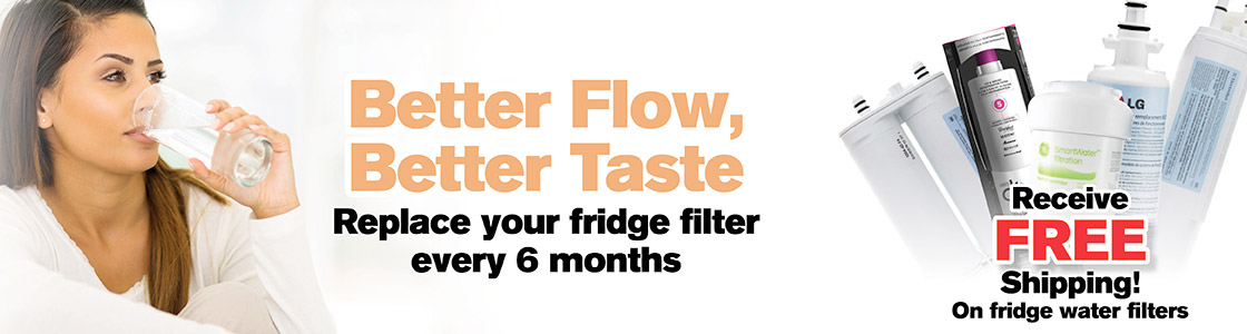 Better Flow, Better Taste - Replace your fridge filter every 6 months.