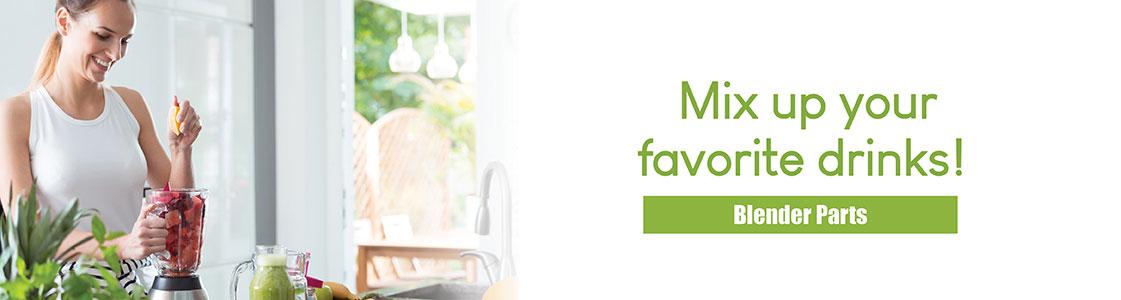 Mix up your favorite drinks! Blender Parts